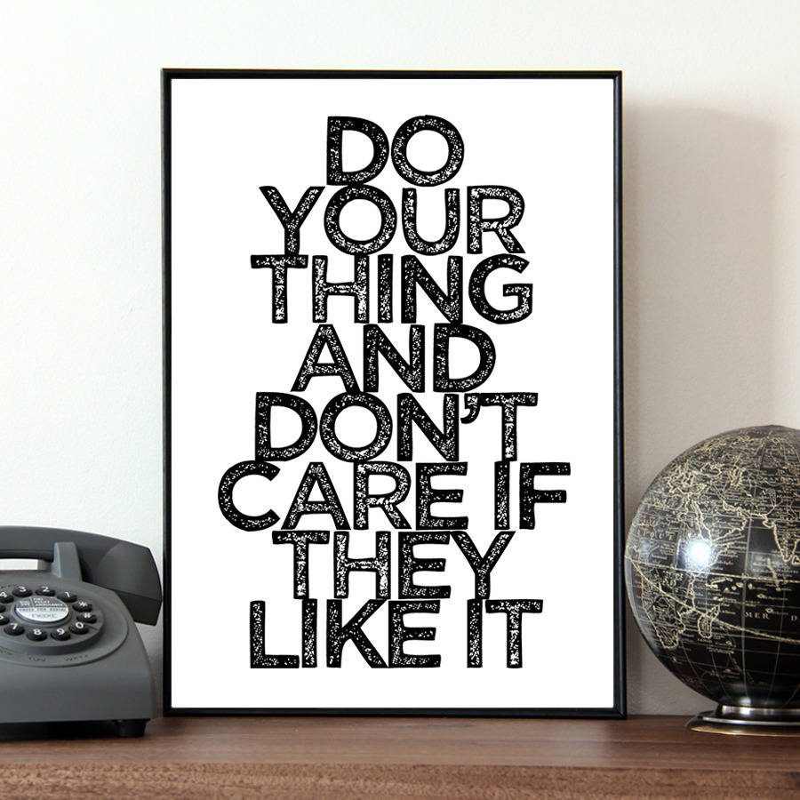 original_do-your-own-thing-quote-print